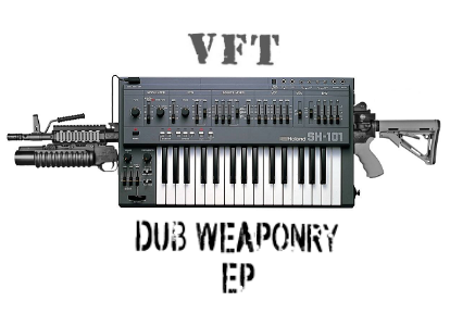 VFT - Dub Weaponry EP