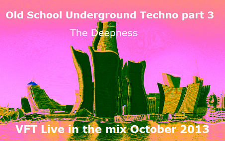 Old School Techno mix 3 - The Deepness